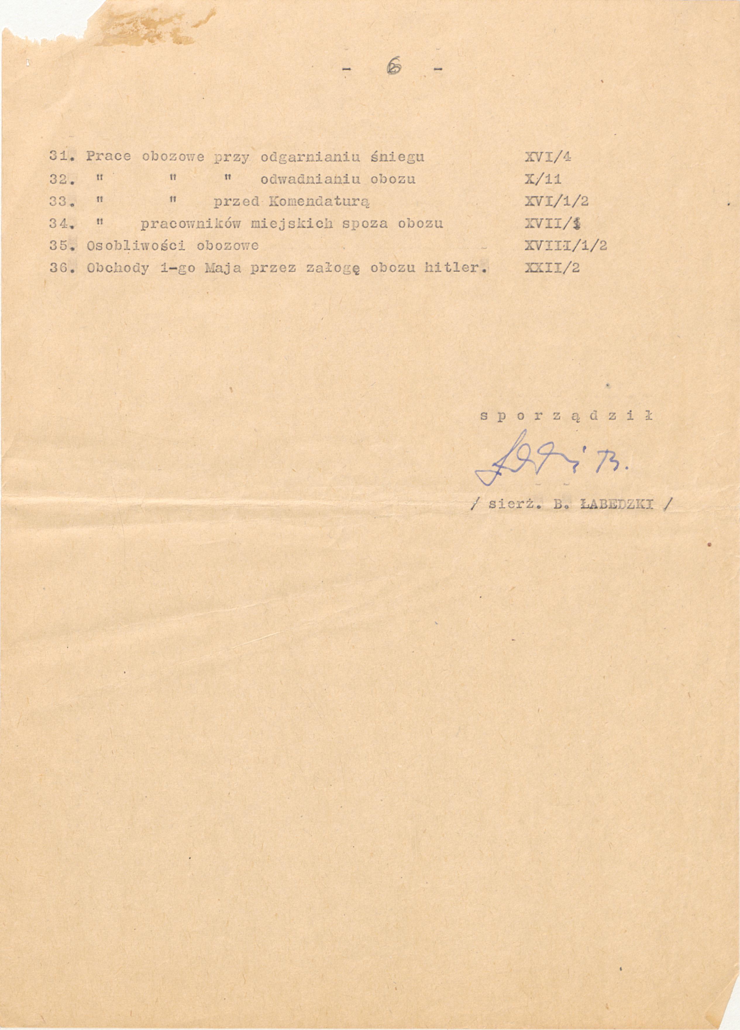 Niemiecki nazistowski obóz przesiedleńczy, działających w latach 1939-1940, zorganizowany dla ludności wysiedlanej z terenu Poznania i Wielkopolski. Na pomieszczenia obozowe wybrano zabudowania położone na Głównej przy ul. Bałtyckiej, gdzie do września 1939 roku mieściły się magazyny wojskowe. W skład obozu wchodziło pięć baraków (w tym trzy drewniane), a także murowany budynek administracji niemieckiej oraz zabudowania gospodarcze. Cały teren, łącznie z dużym placem, znajdującym się pośrodku, otoczony był potrójnym płotem z drutu kolczastego, a w jego narożnikach stały wieże wartownicze z reflektorami. W okresie od 5 listopada 1939 roku do 20 maja 1940 roku w obozie przejściowym na Głównej osadzonych zostało ok. 33 500 osób, z których 32 986 wywieziono do Generalnego Gubernatorstwa. Było wśród nich 31 424 Polaków, 1112 Żydów oraz 450 Romów. Przy ulicy Bałtyckiej, obok skrzyżowania z ul. Chemiczną i ul. Hlonda stoi głaz upamiętniający przesiedleńców