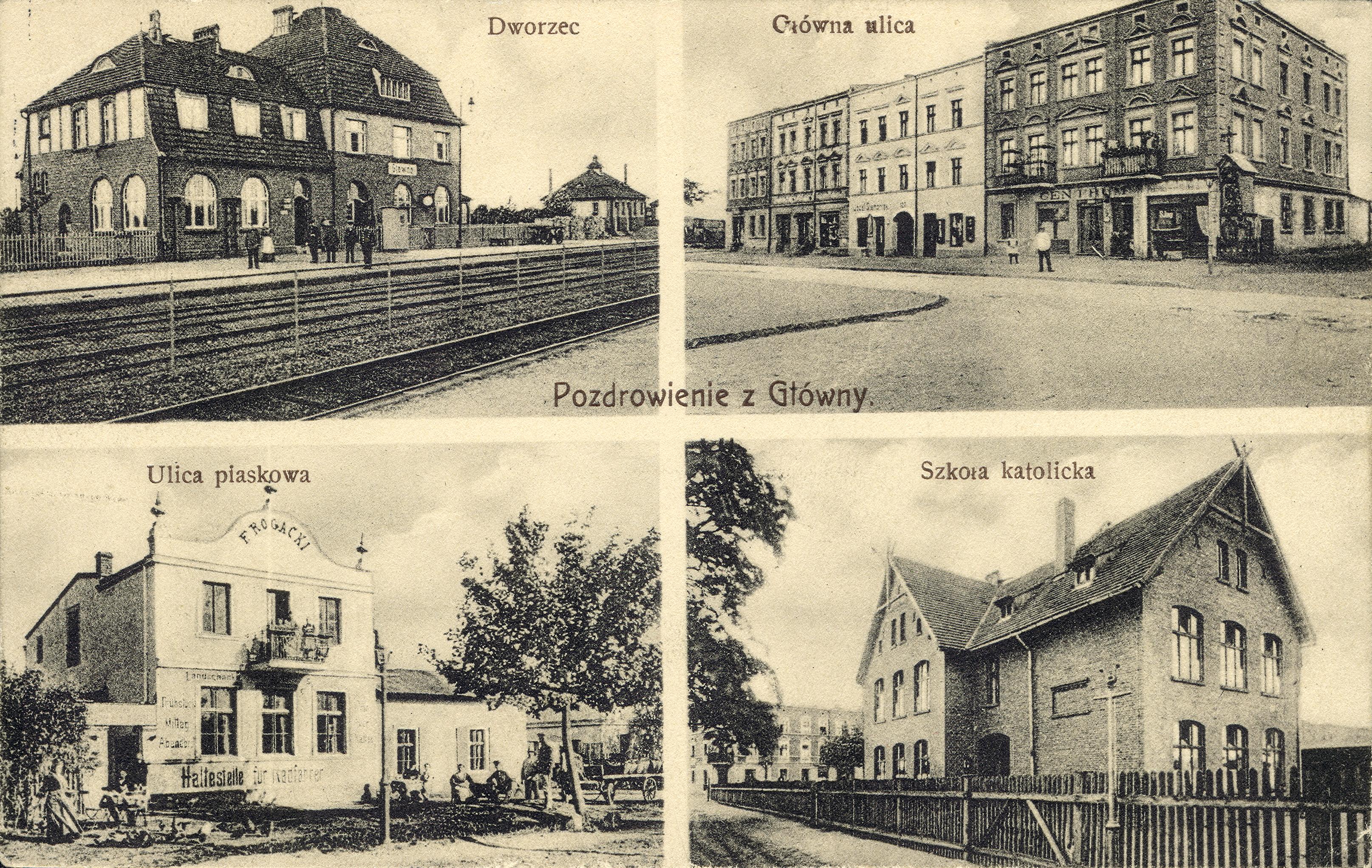 Pozdrowienie z Główny. Czteroobrazkowa karta pocztowa z widokami Głównej. [1] Dworzec kolejowy Główno (dziś Poznań Wschód); [2] ulica Główna z perspektywy skrzyżowania z ulicą Nadolnik – widoczna kapliczka maryjna ceglana, otynkowana, jedną ścianą przyległa do kamienicy przy ul. Głównej 64 ufundowana w 1881 roku, fundatorką była Pietronela Czarnecka; [3] ulica Piaskowa (dziś ulica Sucha); [4] Szkoła katolicka, tzw. czerwona szkoła (do niedawna Gimnazjum nr 20 im. o. Mariana Żelazka, ul. Główna 42). Ze zbiorów Biblioteki Uniwersyteckiej w Poznaniu